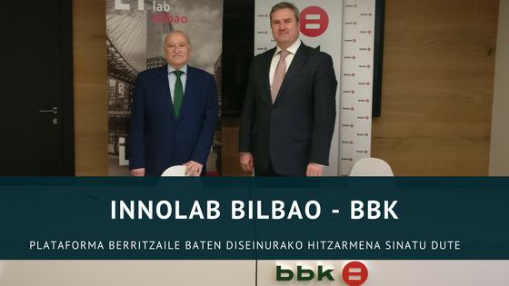 INNOLAB Bilbao eta BBK: Hitzarmen sinadura
