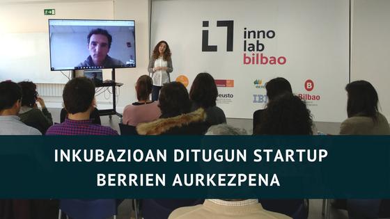 INNOLAB Bilbao: startup berriak inkubazioan