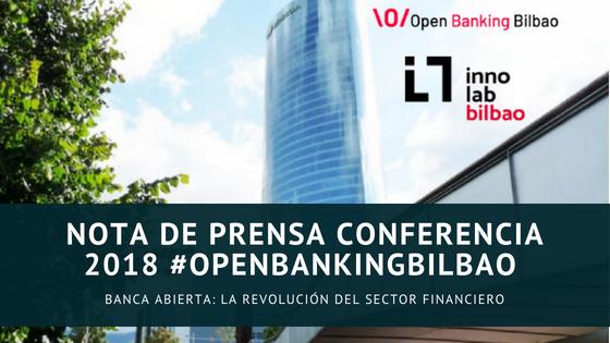 Nota de prensa Conferencia 2018 #OpenBankingBilbao