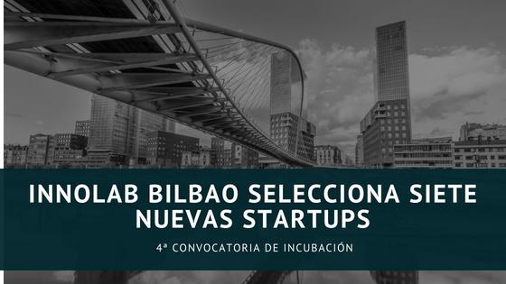 Nuevas startups incubadas en INNOLAB Bilbao – 4ª Edición