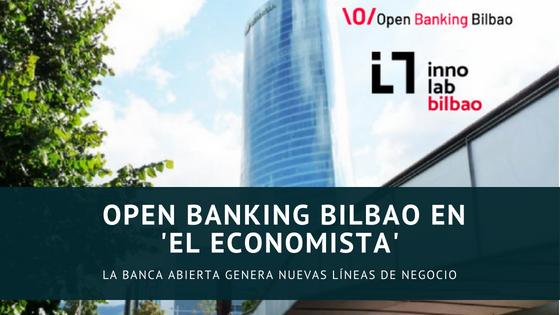 OPEN BANKING BILBAO EN 'EL ECONOMISTA' (País Vasco)