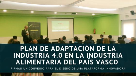 Plan de adaptación de la industria 4.0 en la industria alimentaria del País Vasco