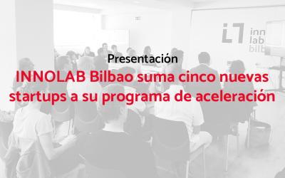 INNOLAB Bilbao suma cinco nuevas startups a su programa de aceleración
